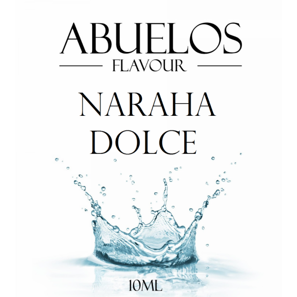 Abuelos Naraha Dolce 10ml Flavour